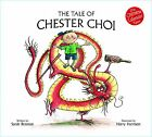 The Tale of Chester Choi by Sarah Brennan (Paperback, 2011)