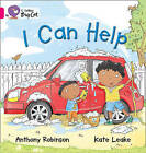 I Can Help: Band 01b/Pink B by Anthony Robinson (Paperback, 2011)