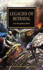 Legacies of Betrayal by Gav Thorpe, Graham McNeill, Nick Kyme, Aaron Dembski-Bowden, Chris Wraight (Paperback, 2015)