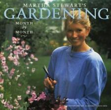 Martha Stewart's Gardening : Month by Month by Martha Stewart (1991, Hardcover)
