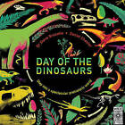 Day of the Dinosaurs by Steve Brusatte (Hardback, 2016)
