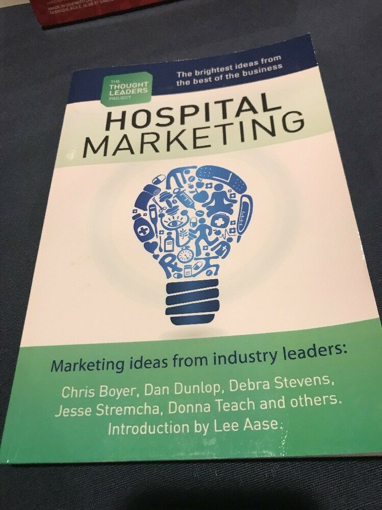 The Thought Leaders Project : Hospital Marketing by Brian Bierbaum (2011,  Paperback)