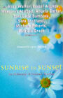 Sunrise to Sunset: An Anthology of Summer Reading by The Women's Press Ltd (Paperback, 1997)