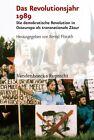 Das Revolutionsjahr 1989 (2011, Gebundene Ausgabe)