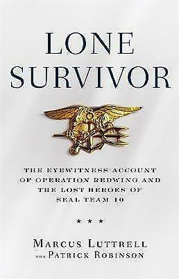 1 of 1 - Lone Survivor: The Eyewitness Account of Operation Redwing and the-ExLibrary