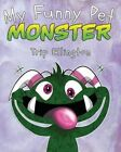 My Funny Pet Monster by Trip Ellington (Paperback / softback, 2012)