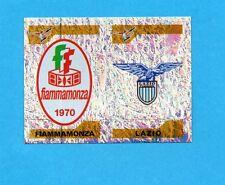 PANINI CALCIATORI 2004-05- Figurina n.756- FIAMMAMONZA+LAZIO -SCUDETTO FEM-NEW