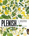 Plenish: Juices to boost, cleanse & heal by Kara Rosen (Paperback, 2015)
