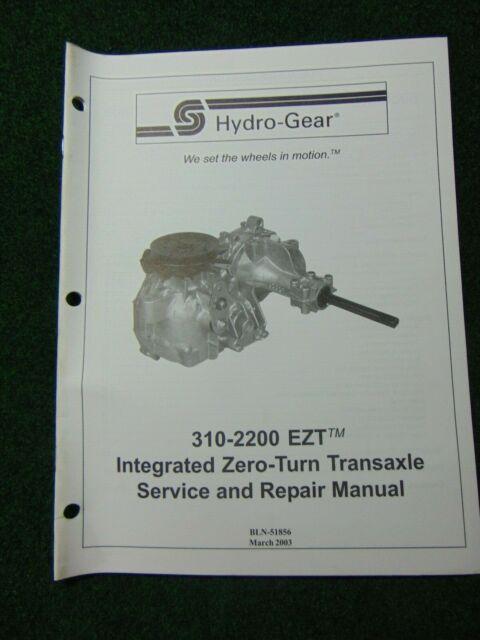 Hydro Gear 310-2200 EZT Integrated Zero Turn Transaxle Service & Repair  Manual