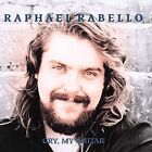 Cry My Guitar by Raphael Rabello (CD, Oct-2005, GSP Recordings)