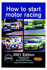 How to Start Motor Racing: 2001 by Paul Lawrence, Association of Racing Drivers' Schools (Paperback, 2000)