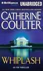 Whiplash by Catherine Coulter (CD-Audio, 2012)