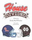 A House Divided by Emily Witcher (Hardback, 2015)