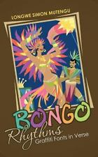 Bongo Rhythms : Graffiti Fonts in Verse by Longwe Simon Mutengu (2014,...