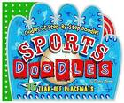 Sports Doodles: Doodle-and-Learn Placemats by Deborah Zemke (Paperback, 2013)