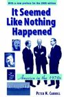It Seemed Like Nothing Happened America in The 1970s by Peter N. Carroll