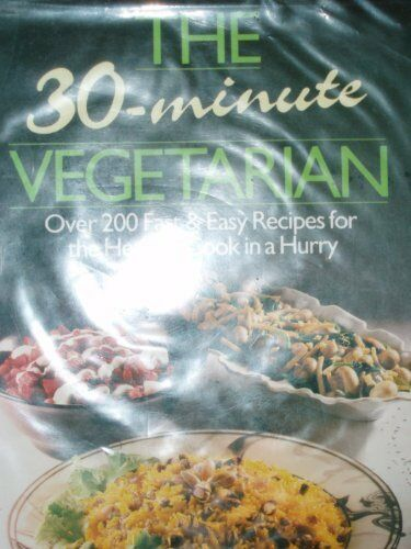 The 30 Minute Vegetarian,David Scott