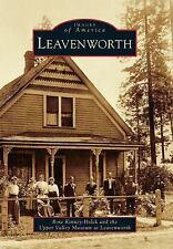 Leavenworth Images of America Series