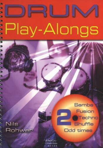 Nils Rohwer Drums Play-Along Samba Fusion Techno Shuffle Music Book 2 /& CD