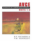AVCE Information and Communications Technology: Units 1-3 by P. M. Heathcote, R.P. Richards (Paperback, 2001)