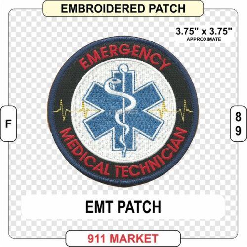 EMT Patch Emergency Medical Technician EMS Service Ambulance FD Fire Medic  F 89