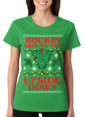 Rockin Around The Upside Down Christmas Tree Gift Present Women/'s T-Shirt