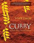 Curry: Classic and Contemporary by Vivek Singh (Hardback, 2008)