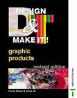 Design and Make it: Graphic Products by Andrew Loft, Tristram Shepard, Tristram Shephard (Paperback, 2001)
