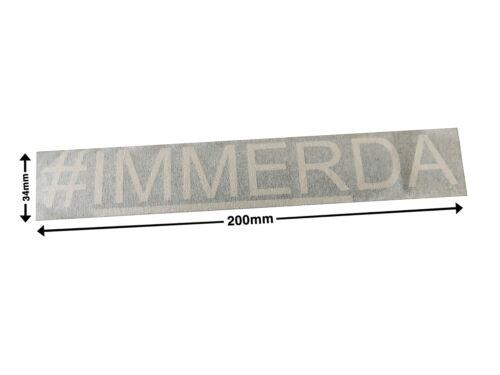 immer da #immerda 34x200mm Aufkleber Auto #IMMERDA weiß