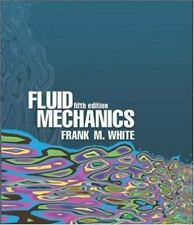 Fluid Mechanics by Frank M White