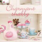Charmant shabby von Christa Rolf (2013, Gebundene Ausgabe)