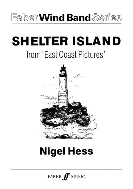 Shelter Island. Wind band (transp score) 0571529496 Wind Band Music Faber Music