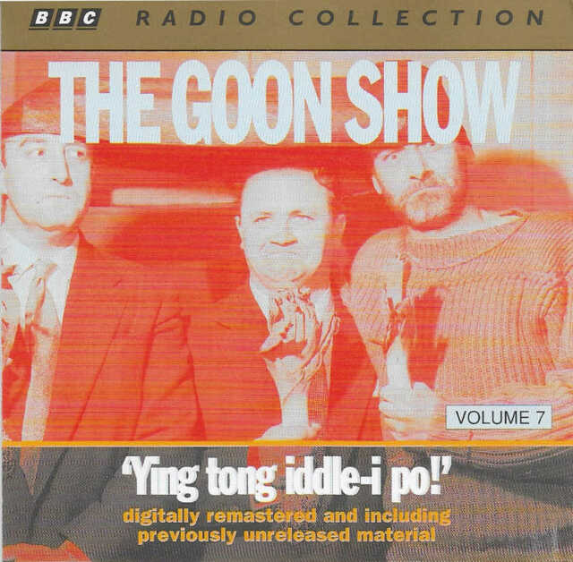 Goon Show - Volume 7 - 'Ying tong iddle-i po!' - CD Audio Book