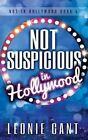 Not Suspicious in Hollywood by Leonie Gant (Paperback / softback, 2015)