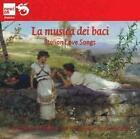 La musica dei baci-Italian Love Songs von Enza Ferrari,Daniela Benori,Francesco Grollo (2013)