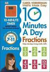 10 Minutes a Day Fractions by Carol Vorderman (Paperback, 2015)
