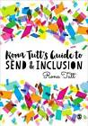 Rona Tutt's Guide to Send & Inclusion by Rona Tutt (Hardback, 2016)