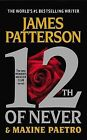 12th of Never by James Patterson, Maxine Paetro (Hardback, 2013)