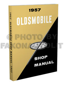 1957 oldsmobile repair shop manual 57 olds 88 98 golden rocket super rh ebay com 1940 oldsmobile shop manual 1954 oldsmobile shop manual