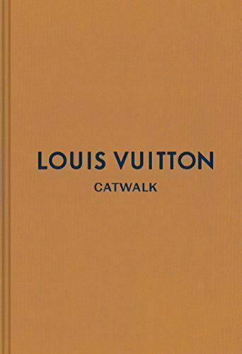 LOUIS VUITTON CATWALK By Thames & Hudson COMPLETE FASHION COLLECTIONS Brand New!
