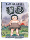 Ug: Boy Genius of the Stone Age and His Search for Soft Trousers by Raymond Briggs (Paperback, 2002)