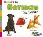 Colors in German: Die Farben by Daniel Nunn (Paperback / softback, 2012)