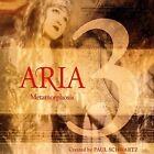Aria, Vol. 3: Metamorphosis [Digipak] by Aria (Goth, Project of Paul Schwartz)/Paul Schwartz (Producer) (CD, Sep-2004, Koch (USA))