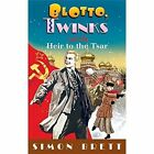 Blotto, Twinks and the Heir to the Tsar by Simon Brett (Hardback, 2015)