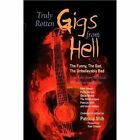 Truly Rotten Gigs From Hell 9781450041461 by Patricia Shih Hardcover