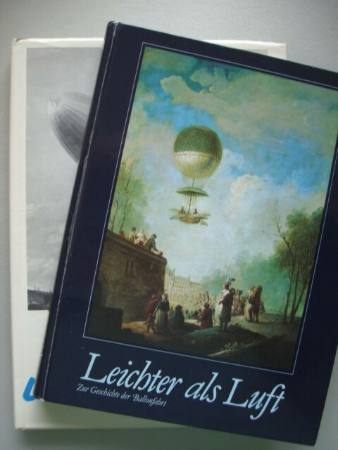 2 Bücher Leichter als Luft Ballonfahrt + Das grosse Luftschiffbuch Zeppelin