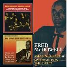 Amazing Grace/My Home Is In The Delta von Fred McDowell (2013)