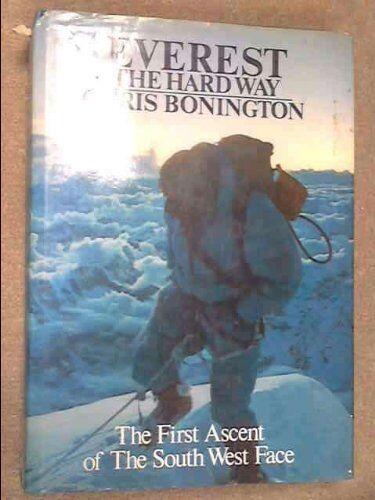 Everest - The Hard Way,Chris Bonington,Lord Hunt