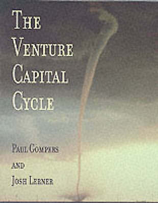 The Venture Capital Cycle by Paul A. Gompers, Josh A. Lerner (Paperback, 2002)
