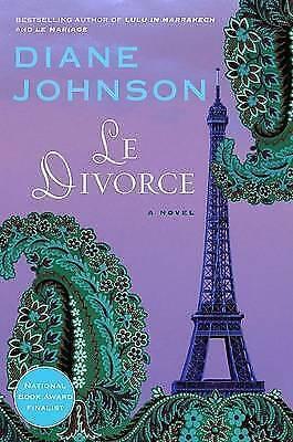 1 of 1 - Le Divorce (William Abrahams Book), Johnson, Diane, Used; Good Book